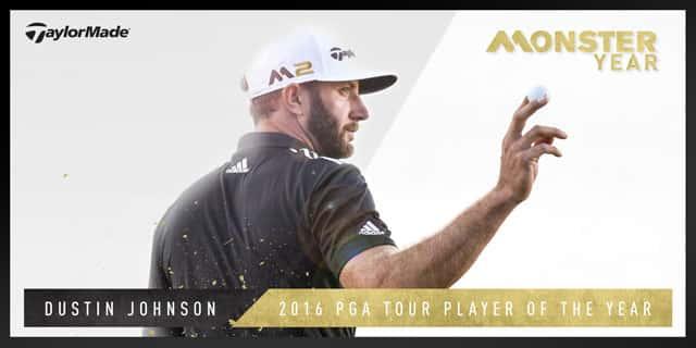 c2fdb12cb14a0 TaylorMade Golf – Dustin Johnson earns 2016  PGA Tour Player of the ...