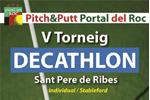 Decathlon – Éxito del V Torneo Decathlon Sant Pere de Ribes en el Pitch&Putt Portal del Roc