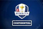#MyGolfGuay – Ryder Cup Confidential lanza una serie de vídeos con historias exclusivas entre bastidores