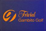 Circuitos – Gana una plaza para la Gran Final del Circuito Premium participando en el Trivial de Gambito Golf